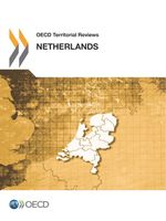 OECD Territorial Reviews: Netherlands 2014