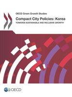 Compact Cities Policies: Korea