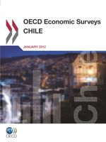 OECD Economic Surveys Chile 2012