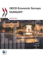 OECD Economic Surveys Hungary 2012
