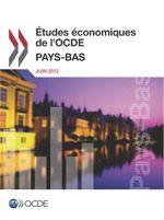 �tudes �conomiques de l'OCDE : Pays-Bas