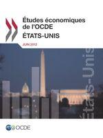 �tudes �conomiques de l'OCDE : �tats-Unis