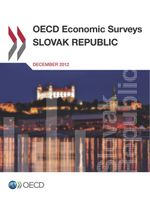 OECD Economic Surveys Slovak Republic 2012