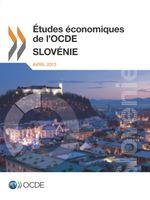 �tudes �conomiques de l'OCDE : Slov�nie