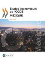 �tudes �conomiques de l'OCDE : Mexique