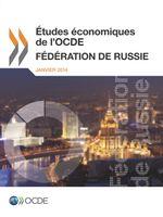 Études économiques de l'OCDE : Fédération de Russie
