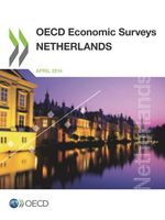 OECD Economic Surveys: Netherlands 2014