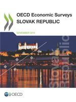 OECD Economic Surveys: Slovak Republic 2014