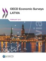 OECD Economic Surveys: Latvia 2015