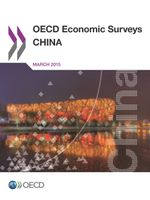 OECD Economic Surveys: China 2015