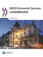 OECD Economic Surveys: Luxembourg 2015