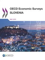 OECD Economic Surveys: Slovenia 2015