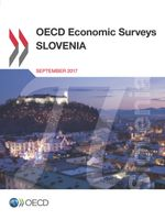 OECD Economic Surveys: Slovenia 2017