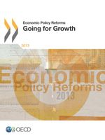 Economic Policy Reforms: Going for Growth 2013