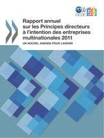 Rapport annuel sur les Principes Directeurs � l'intention des entreprises multinationales
