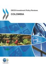 OECD Investment Policy Review: Colombia