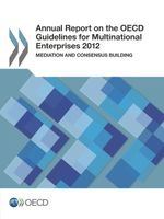 Annual Report on the OECD Guidelines for Multinational Enterprises 2012