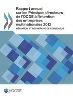Rapport annuel sur les Principes directeurs de l'OCDE � l'intention des entreprises multinationales