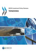 OECD Investment Policy Reviews: Tanzania 2013