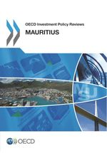 OECD Investment Policy Reviews: Mauritius