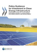 Policy Guidance for Investment in Clean Energy Infrastructure