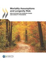 Mortality Assumptions and Longevity Risk