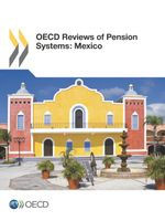 OECD Reviews of Pension Systems: Mexico