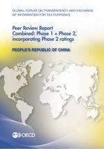 Global Forum on Transparency and Exchange of Information for Tax Purposes Peer Reviews: People's Republic of China 2013