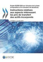 Instructions relatives aux aspects intéressant les prix de transfert des actifs incorporels