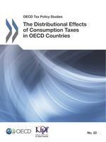 The Distributional Effects of Consumption Taxes in OECD Countries