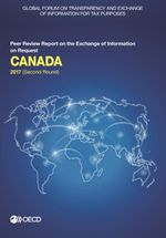 Global Forum on Transparency and Exchange of Information for Tax Purposes: Canada 2017 (Second Round)