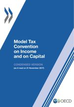 Model Tax Convention on Income and on Capital: Condensed Version