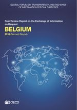 Global Forum on Transparency and Exchange of Information for Tax Purposes: Belgium 2018 (Second Round)