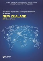 Global Forum on Transparency and Exchange of Information for Tax Purposes: New Zealand 2018 (Second Round)