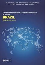 Global Forum on Transparency and Exchange of Information for Tax Purposes: Brazil 2018 (Second Round)