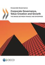 Corporate Governance, Value Creattion and Growth: The Bridge between Value and Enterprise