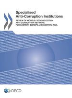 Specialised Anti-Corruption Institutions Review of Models: Second Edition