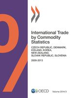 International Trade by Commodity Statistics, Volume 2014 Issue 3