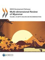 Multi-Dimensional Review of Myanmar, Volume 2: In-Depth Analysis and Recommendations