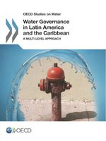 Water Governance in Latin America and the Caribbean