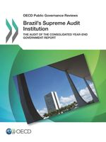 Brazil's Supreme Audit Institution: The Audit of the Consolidated Year-end Government Report