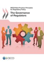 The Governance of Regulators