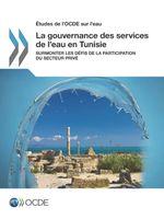 La gouvernance des services de l'eau en Tunisie