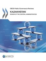 Kazakhstan: Review of the Central Administration