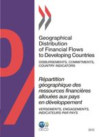 Geographical Distribution of Financial Flows to Developing Countries 2012