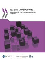 Tax and Development: Aid Modalities for Strengthening Tax Systems