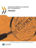 Examens de l'OCDE sur la coopération pour le développement : France