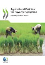 Agricultural Policies and Poverty Reduction