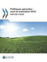 Politiques agricoles : suivi et �valuation 2012