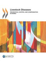 Livestock Diseases: Prevention, Control and Compensation Schemes